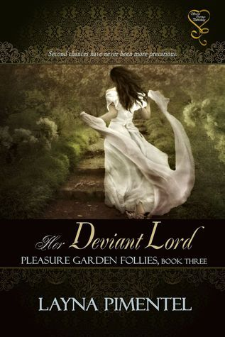 Her Deviant Lord (Pleasure Garden Follies, #3)  by  Layna Pimentel