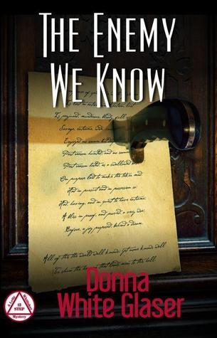 The Enemy We Know (Letty Whittaker 12 Step Mysteries, #1)  by  Donna White Glaser