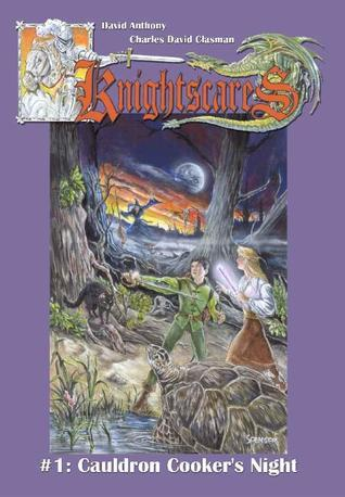 Cauldron Cookers Night (Knightscares, #1)  by  David Anthony