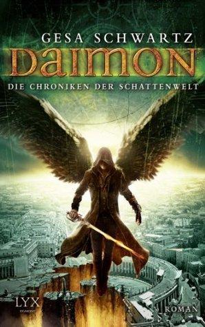 Daimon (Die Chroniken der Schattenwelt, #3)  by  Gesa Schwartz