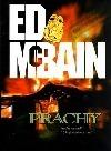 Prachy (Příběh z 87. revíru, #29) Ed McBain