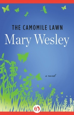 The Camomile Lawn: A Novel  by  Mary Wesley