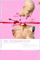 The Decapaphiliac Alex Weinle
