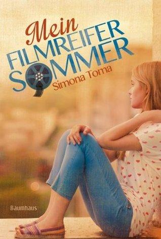 Mein filmreifer Sommer Simona Toma