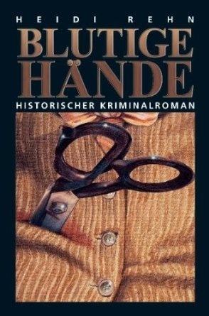 Blutige Hände  by  Heidi Rehn