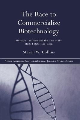 Race Commercialize Biotechnolo  by  Steven Collins