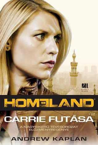 Carrie futása (Homeland, #1)  by  Andrew Kaplan