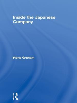 Inside the Japanese Company  by  Fiona Graham