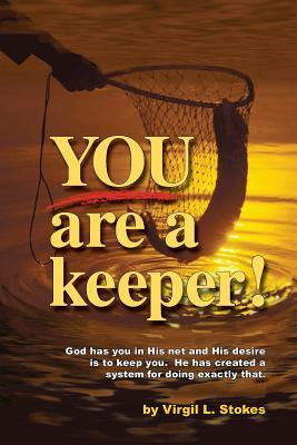 Youre a Keeper  by  Virgil Stokes