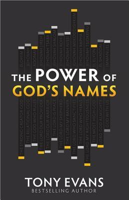 The Power of Gods Names  by  Tony Evans