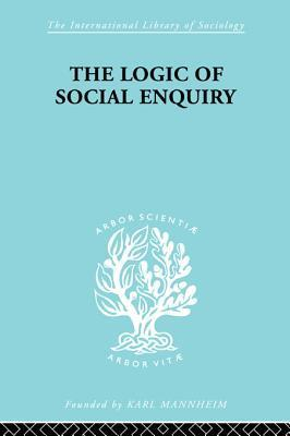 The Logic of Social Enquiry  by  Quentin Gibson
