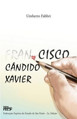 Cisco Candido Xavier  by  Umberto Fabbri