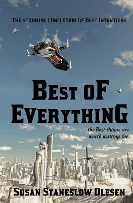 Best of Everything  by  Susan Staneslow Olesen