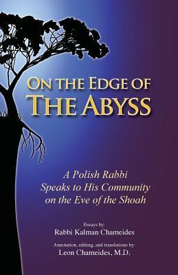 On the Edge of the Abyss  by  Kalman Chameides