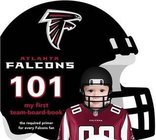 Atlanta Falcons 101 Brad M. Epstein