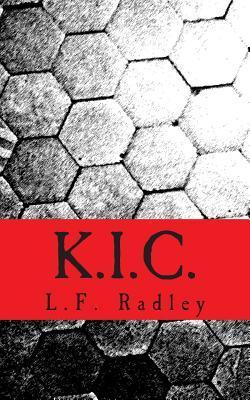K.I.C.: Kids in Charge - Showing the Oldies How! L F Radley