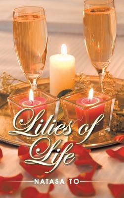 Lilies of Life Natasa To