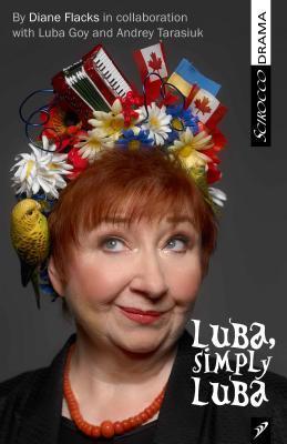 Luba, Simply Luba Diane Flacks