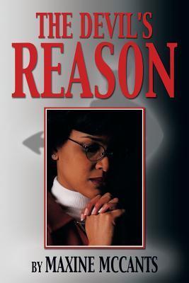 The Devils Reason Maxine McCants