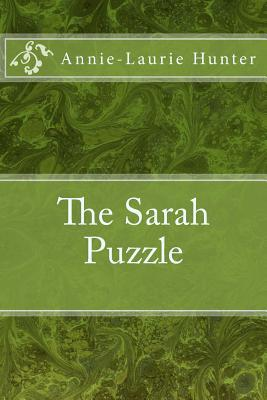 The Sarah Puzzle Annie-Laurie Hunter