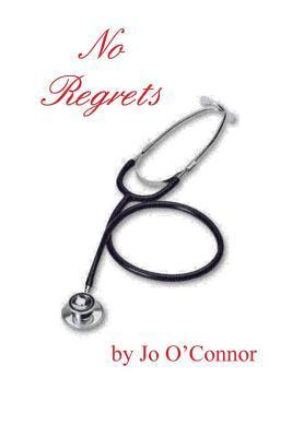 No Regrets  by  Jo OConnor