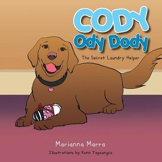 Cody Ody Dody: The Secret Laundry Helper Marianna Marra