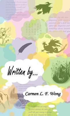 Written By...  by  Carmen L.F. Wong