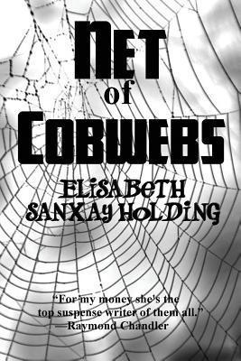 Net of Cobwebs Elisabeth Sanxay Holding