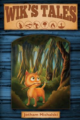 Wiks Tales  by  Jotham Michalski