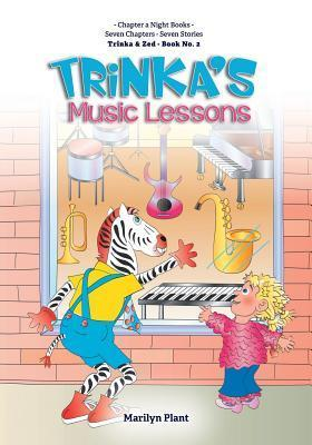 Trinkas Music Lessons  by  Marilyn Plant