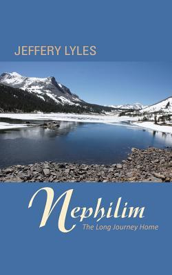 Nephilim: The Long Journey Home  by  Jeffery Lyles