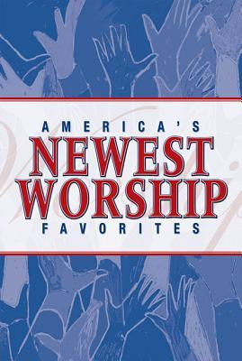 Americas Newest Worship Favorites: 10 Top Songs of the Church Stephanie Hall