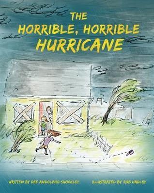 The Horrible, Horrible Hurricane Dee Andolpho Shockley