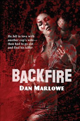 Backfire  by  Dan J. Marlowe