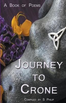 Journey to Crone  by  S Philip