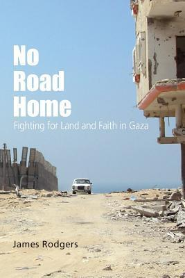 No Road Home  by  James Rodgers