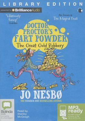 Doctor Proctor and the Great Gold Robbery Jo Nesbø