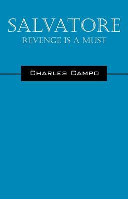 Salvatore: Revenge Is a Must  by  Charles Campo
