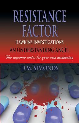 Hawkins Investigations - Resistance Factor  by  D M Simonds