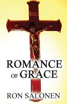 Romance of Grace  by  Ron Salonen