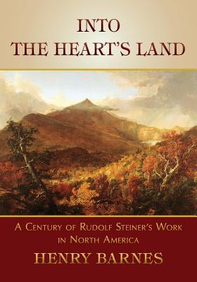Into the Hearts Land  by  Henry Barnes