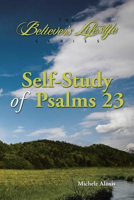 Self-Study of Psalms 23 Michele Alanis