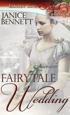 Fairytale Wedding Janice Bennett