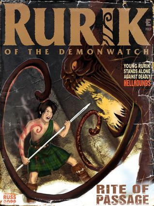 Rurik Of The Demonwatch: Rite Of Passage Russ Bopp