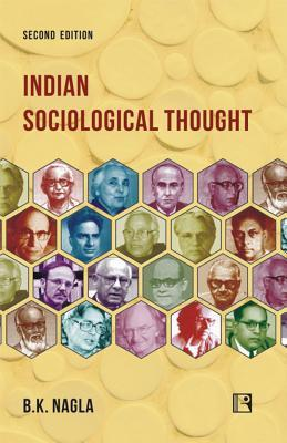 Indian Sociological Thought: Second Edition  by  B.K. Nagla