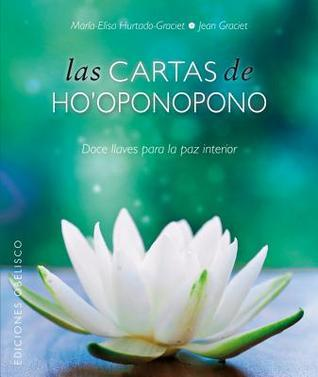 Cartas de Hooponopono, Las  by  Maria-Elisa Hurtado-Graciet