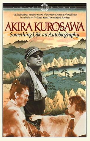 Rashomon: A Film  by  Akira Kurosawa