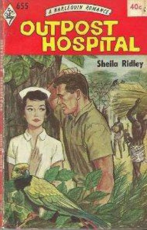 Outpost Hospital  by  Sheila Ridley