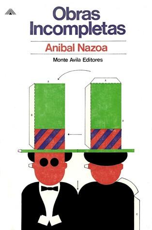 Obras Incompletas  by  Aníbal Nazoa