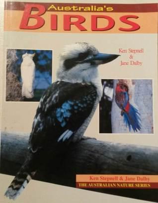 Australias Birds (The Australian Nature Series) Jane Dalby